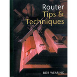 Router Tips & Techniques