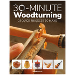 30 Minute Woodturning