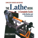 The (completely revised and updated) Lathe Book