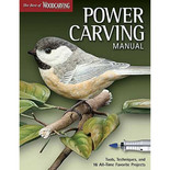 The Best of Woodcarving Illustrated: Power Carving Manual