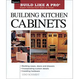 Build Like A Pro: Building Kitchen Cabinets