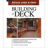 Build Like A Pro: Building a Deck
