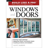 For Pros By Pros: Windows And Doors