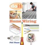 Do It: Home Wiring